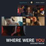 Where Were You Soundtrack